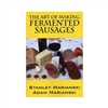 The Art of Making Fermented Sausages
