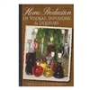 Home Production of Vodkas, Infusions & Liqueurs