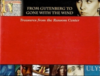 From Gutenberg to Gone With The Wind: Treasures from the Harry Ransom Center