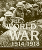 The World at War: 1914-1918