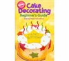 Wilton Cake Decorating Beginnner's Guide