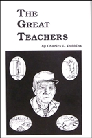 Charles Dobbins - The Great Teachers