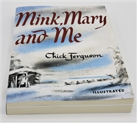 Mink Mary and Me | Chick Ferguson