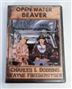 Charles Dobbins & Wayne Freebersyser - Open Water Beaver Trapping DVD