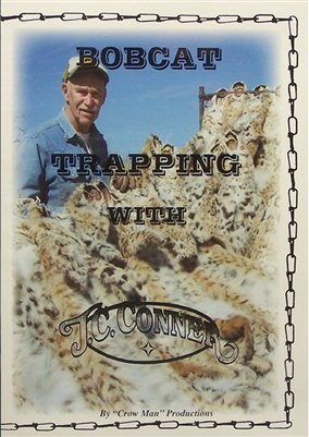 J.C Conner - Bobcat Trapping Video