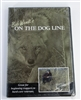 Bob Wendt - On the Dog Line DVD
