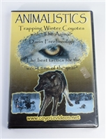 "Darin ""The Animal"" Freeborough  - Animalistics - Trapping Winter Coyotes DVD"