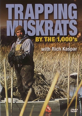Rich Kaspar - Trapping Muskrats by the 1000's DVD