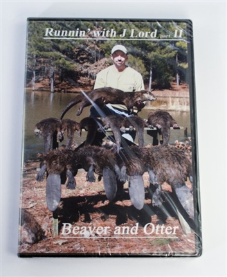 James Lord - Runnin' With J. Lord II - Beaver & Otter DVD