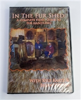 Kyle Kaatz & Brian Steines - In the Fur Shed: A Complete Video Guide to Fur Handling DV