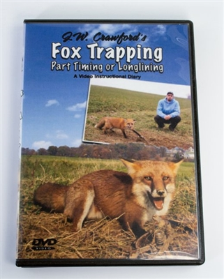 J.W. Crawford - Fox Trapping: Part Timing or Longlining DVD