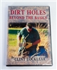 Clint Locklear - Dirt Holes Beyond the Basics DVD
