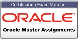 Oracle Certification Master Assignments voucher