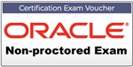 Oracle non-proctored exam voucher