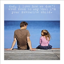 Dad Favourite Child Card 16cm
