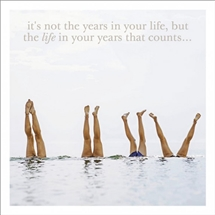 Life In Your Years Card 16cm