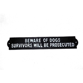 Survivors Prosecuted Cast Iron Sign