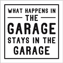 What Happens In The Garage Card