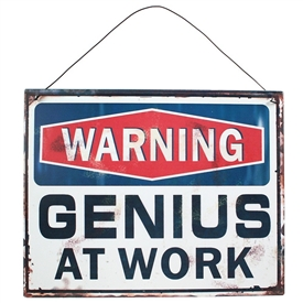 Genius At Work Metal Sign 24cm