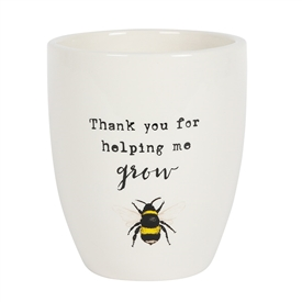 Thanks For Helping Me Grow Ceramic Plant Pot 13cm