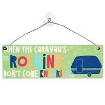 When The Caravans Rocking Window Sign 21cm