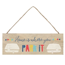 Home Is Where You Park It Plaque 24cm