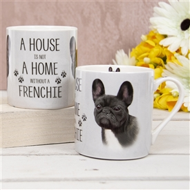 House Not Home Mug � French Bulldog (TEMP IMAGE OF SAMPLE PRODUCT)