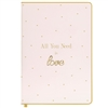 'All You Need Is Love' Pink And Gold A5 Notebook