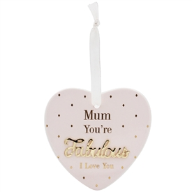 Fabulous Mum Heart Plaque