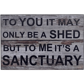Shed Sanctuary Sign
