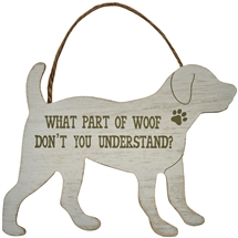 What Part Of Woof Dog Plaque
