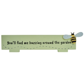 Buzzing Around Bee Standing Sign