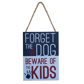 Beware The Kids Sign