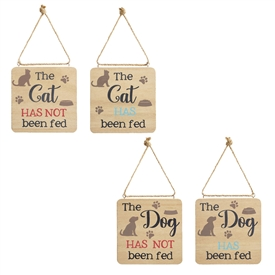 The Cat/Dog Has Been Fed Sign 2 Assorted 12.5cm