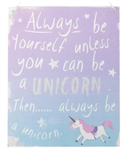 Be A Unicorn Sign
