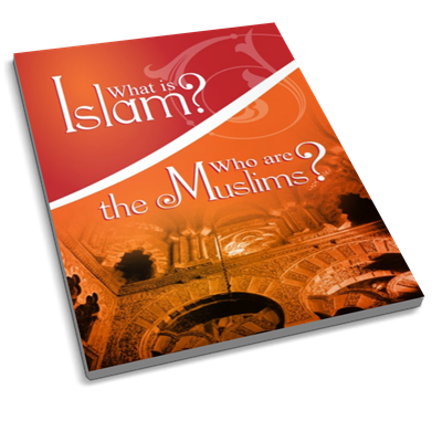 What is Islam Who are the Muslims?