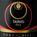 2013 DONNACHIARA TAURASI 750ML