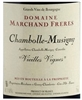 "2016 DOMAINE MARCHAND FRERES CHAMBOLLE MUSIGNY VIELLES VIGNES ""750ML"" *"
