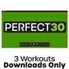 Cathe Friedrich's PERFECT30 Workout Downloads
