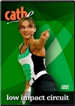 cathe Low Impact Circuit workout DVD