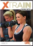 XTRAIN  Burn Sets Workout DVD