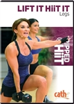 Cathe Friedrich Lift it HiiT it Lower Body (featuring contrast training)