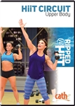 Cathe Friedrich HiiT Circuit Upper Body Workout DVD
