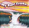"My Surf Tricks by Roberto Diaz, Paintings by Karen Adams Written by Roberto Diaz, ""My Surf Tricks"" is designed to help children get acquainted with the different surf moves, a great way for you to bond with your kids! Children and..."