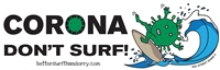 Corona don't surf  10 X 3 Sticker