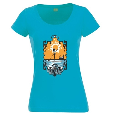 "Cobalt SUP design womens short sleeve tee that says ""Better SUP than Sorry."" Sizes S, M, L...."