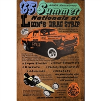 "65 Summer Nationals. Awesome hand pulled silkscreen of the 1965 summer nationals at Lion's Drag Strip. Art Piece shows ""Orange Crush"", 1955 Gasser, a dragster and the Lions Drag Strip Logo. Lots of great phrases. Acrylic colors are Orange, Yellow,..."