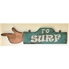 To Surf Hand Finger Pointing Wood Handmade Sign...