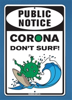 18x12 Aluminum surf sign that says corona free zone. funny corona sign. be safe corona sign