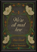 wall art black off-white orange green Lewis Carroll Alice in Wonderland We're All Mad Here